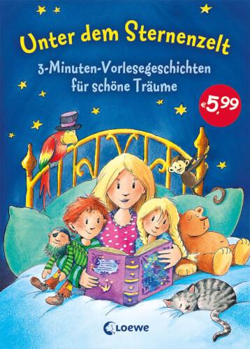 Loewe Unter dem Sternenzelt - 3 Minuten Vorlesegeschichten für schöne Träume