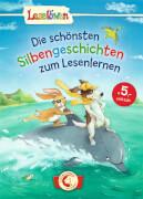 Loewe Die schönsten Silbengeschichten zum Lesenlernen