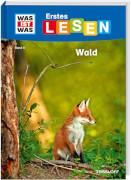 Tessloff WAS IST WAS Erstes Lesen Band 6. Wald